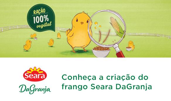 DaGranja Conheça a criação do frango Seara DaGranja