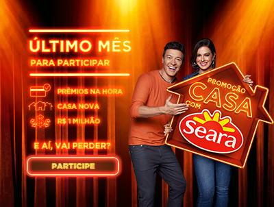 Promoção Casa com Seara: Ainda dá tempo de participar!